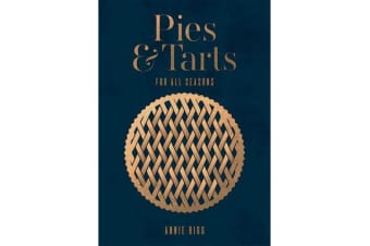 Pies & Tarts - For all seasons