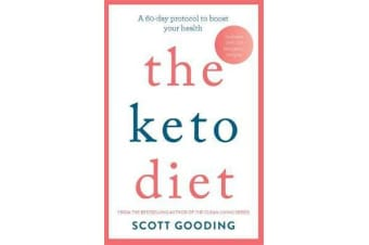 The Keto Diet - A 60-day protocol to boost your health