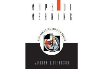 Maps of Meaning - The Architecture of Belief