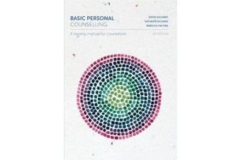 Basic Personal Counselling - A Training Manual for Counsellors with Onlin e Study Tools 12 months