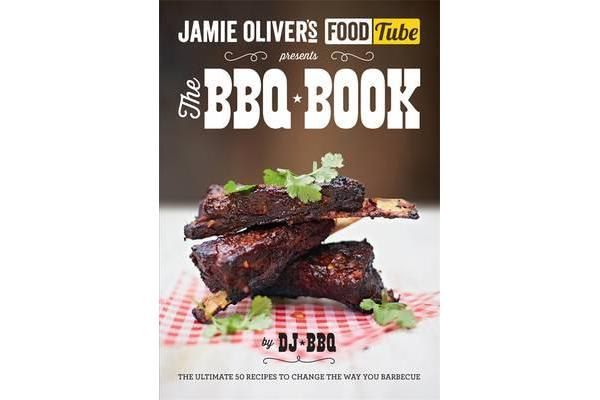 Jamie's Food Tube - The BBQ Book