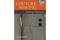 Couture Sewing - Tailoring Techniques