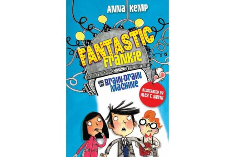 Fantastic Frankie and the Brain-Drain Machine