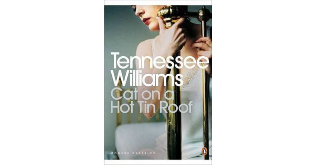 how memory is dramatized in cat on a hot tin roof by tennessee williams Scarlett johansson back on broadway for cat on a hot tin of cat on a hot tin roof, tennessee williams's 1955 gay friend whose memory haunts.