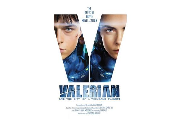 Valerian and the City of a Thousand Planets - The Official Movie Novelization