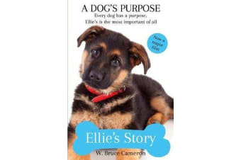 Ellie's Story - A Dog's Purpose