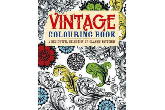 Vintage Colouring Book - A Delightful Selection of Classic Patterns