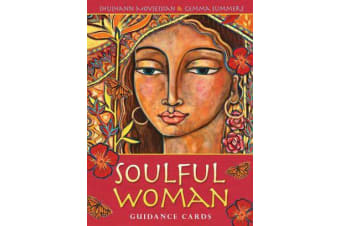 Soulful Woman Guidance Cards - Nurturance, Empowerment & Inspiration for the Feminine Soul