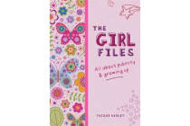 The Girl Files - All About Puberty & Growing Up