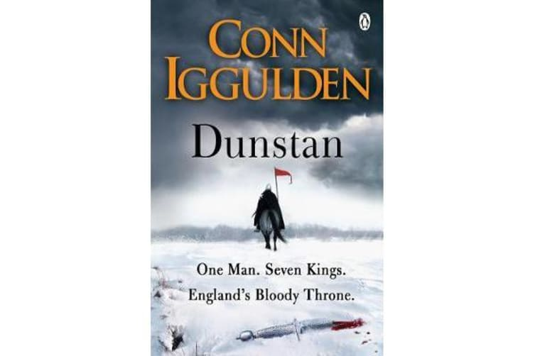 Dunstan - One Man. Seven Kings. England's Bloody Throne.