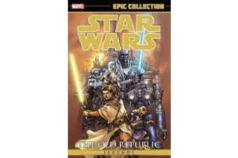 Star Wars Legends Epic Collection - The Old Republic Volume 1