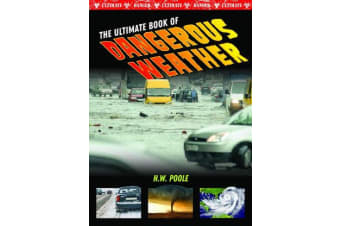 Ultimate Book of Dangerous Weather