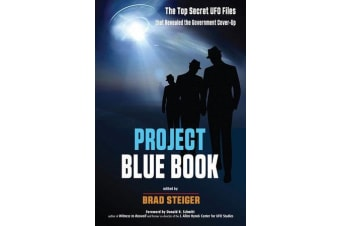 Project Blue Book - The Top Secret UFO Files That Revealed a Government Cover-Up