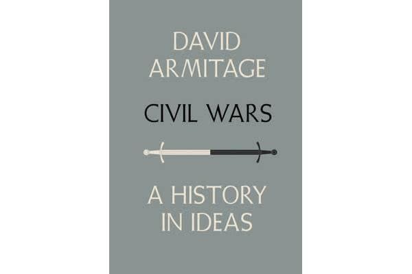 Civil Wars - A History in Ideas