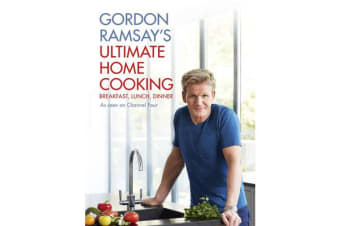 Gordon Ramsay's Ultimate Home Cooking