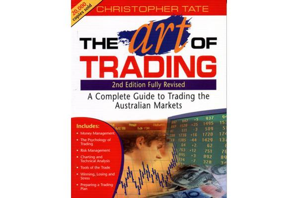 The Art of Trading - A Complete Guide to Trading the Australian Markets