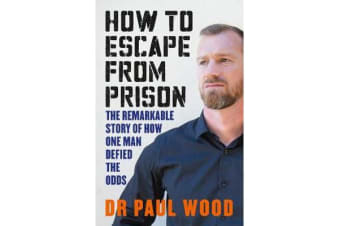 How to Escape from Prison