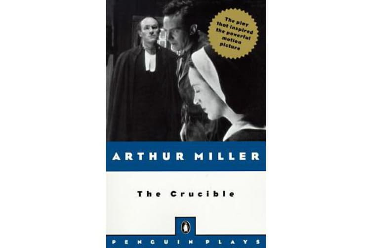 The Crucible - A Play in Four Acts