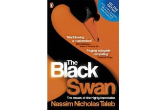 The Black Swan - The Impact of the Highly Improbable
