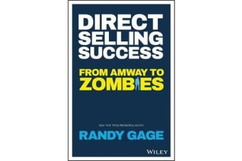 Direct Selling Success - From Amway to Zombies