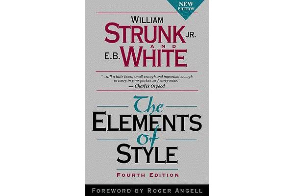 """strunk and whites elements of style essay That would be correct if you were writing an essay  the elements of style by william strunk jr b white """"the elements of style,"""" like."""
