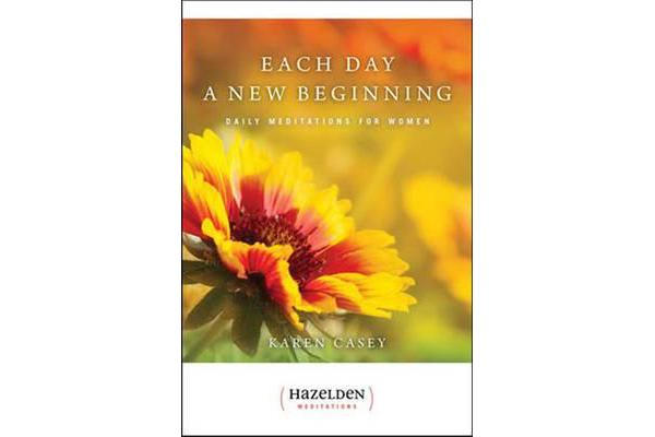 Each Day a New Beginning - Daily Meditations for Women