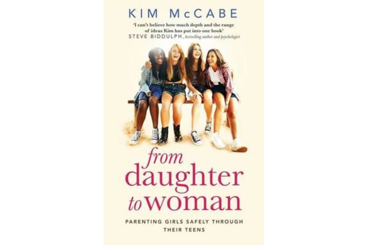 From Daughter to Woman - Parenting girls safely through ...