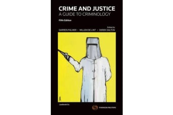 Crime and Justice - A Guide to Criminology