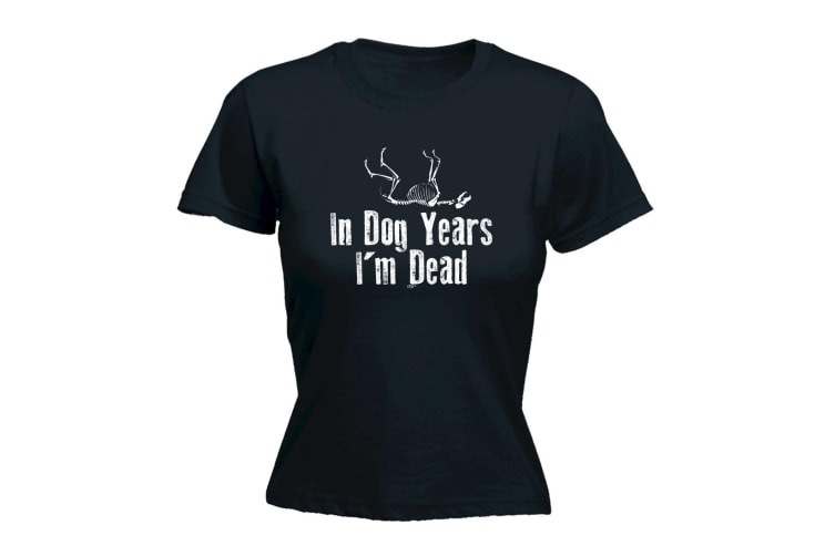 123T Funny Tee - In Dog Years Im Dead - (Small Black Womens T Shirt)