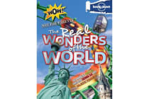 Not For Parents Real Wonders of the World - Everything You Ever Wanted to Know