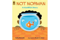 Not Norman - A Goldfish Story