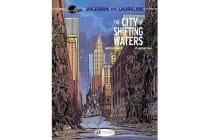 Valerian - City of the Shifting Waters v. 1