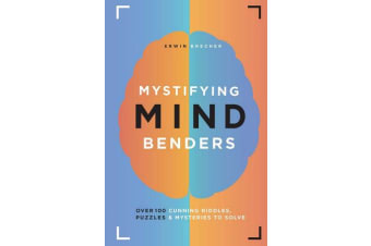 Mystifying Mind Benders - Over 100 cunning riddles, puzzles and mysteries to solve