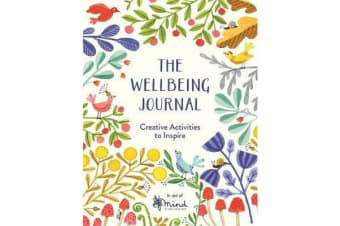 The Wellbeing Journal - Creative Activities to Inspire