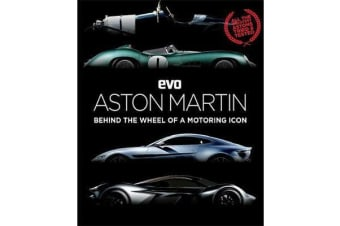 evo: Aston Martin - Behind the wheel of a motoring icon