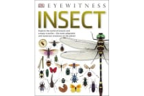 Insect - Explore the world of insects and creepy-crawlies - the most adaptable and numerous creatures on the planet