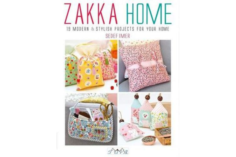 Zakka Home - 19 Modern and Stylish Projects for Your Home