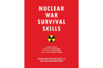 Nuclear War Survival Skills - Lifesaving Nuclear Facts and Self-Help Instructions