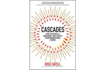 Cascades - How to Create a Movement that Drives Transformational Change