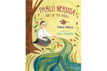 Pablo Neruda - Poet of the People