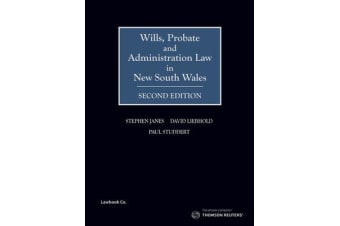 Wills, Probate and Administration Law in NSW 2e - Book.