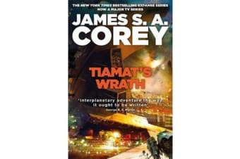 Tiamat's Wrath - Book 8 of the Expanse (now a major TV series on Netflix)