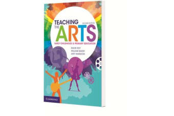 Teaching the Arts - Early Childhood and Primary Education