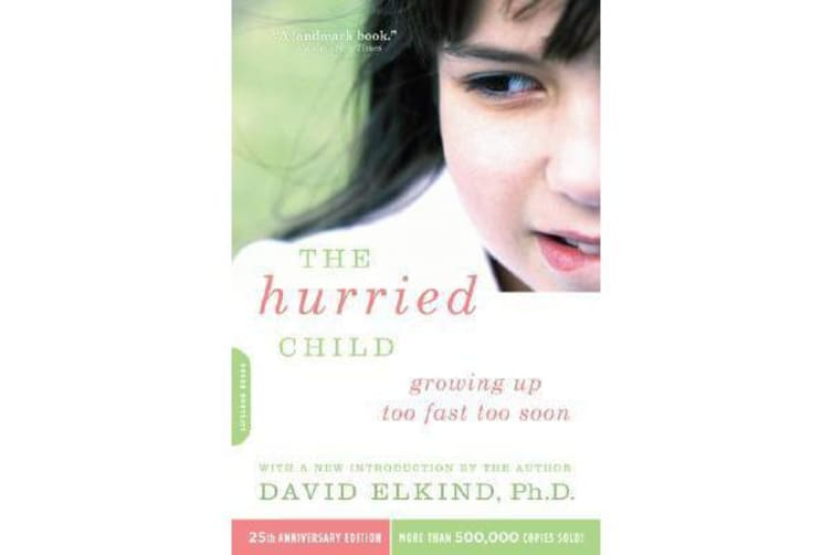 The Hurried Child, 25th anniversary edition