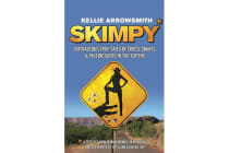 Skimpy - Outrageous true tales of crocodiles, snakes and pulling beers in the Outback