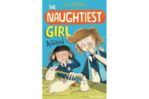 The Naughtiest Girl: Naughtiest Girl Again - Book 2