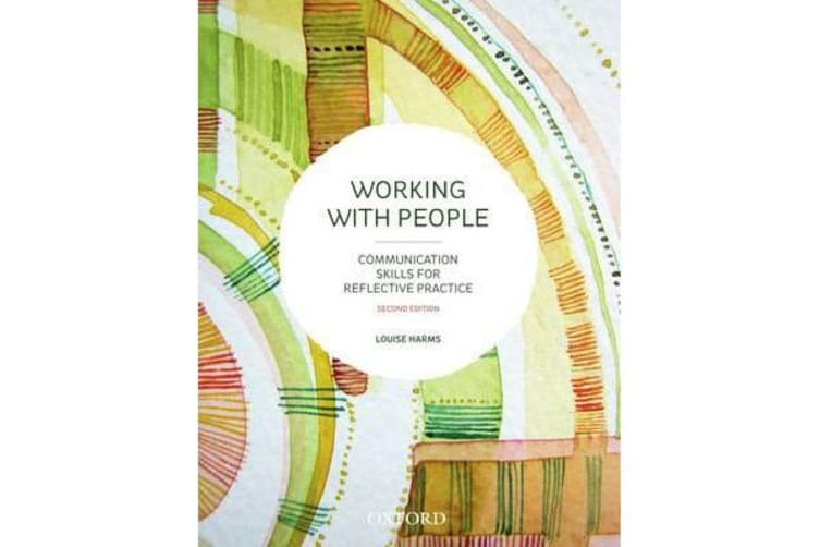 Working with People - Communication Skills for Reflective Practice