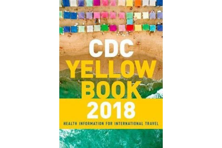 CDC Yellow Book 2018 - Health Information for International Travel