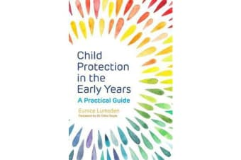 Child Protection in the Early Years - A Practical Guide