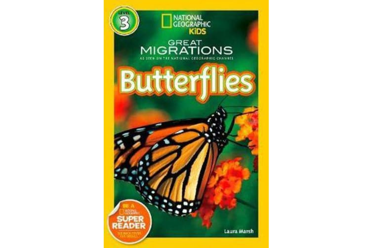 National Geographic Kids Readers - Great Migrations Butterflies
